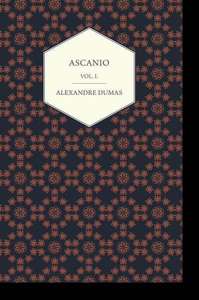 Ascanio - Vol. I. - Alexandre Dumas Books