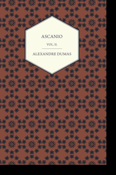 Ascanio - Vol. II - Alexandre Dumas