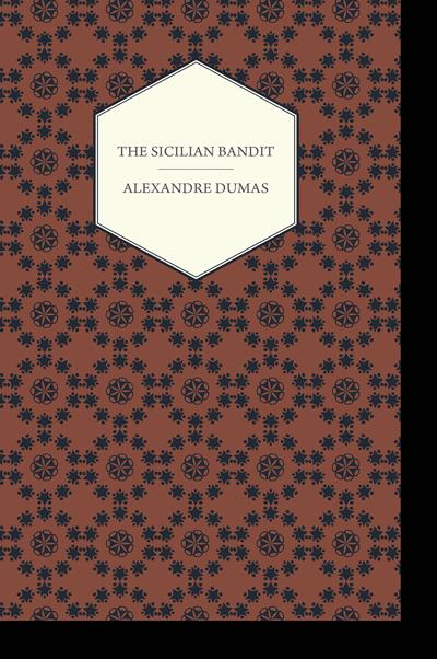 The Sicilian Bandit by Alexandre Dumas