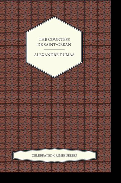 The Countess de Saint-Geran by Alexandre Dumas