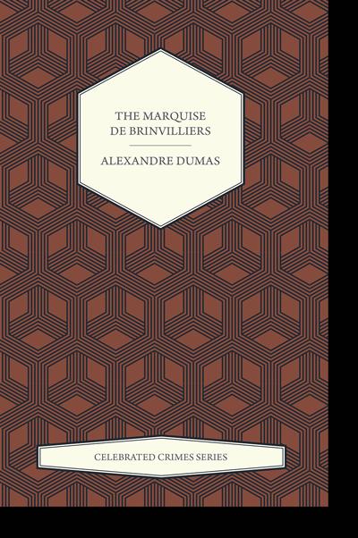 Madame de Brinvilliers - Alexandre Dumas
