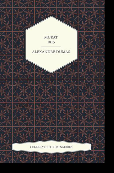 Murat - 1815 by Alexandre Dumas