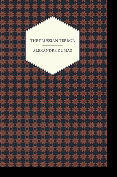 The Prussian Terror - Alexandre Dumas